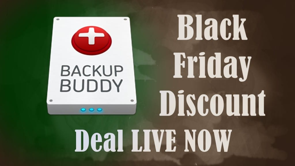 BackupBuddy Black Friday Deal