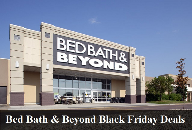 Bed Bath and Beyond Black Friday 2019 Deals & Sales