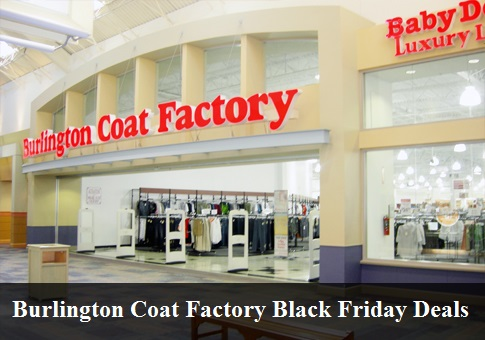 Burlington Coat Factory Black Friday 2020 Deals & Sales