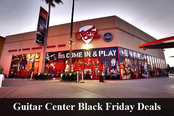 Guitar Center Black Friday 2019 Deals & Sales