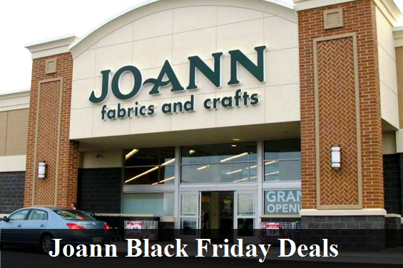 Joann Black Friday 2018 Deals & Sales