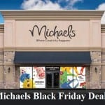 Michaels Black Friday 2021 Deals and Sales