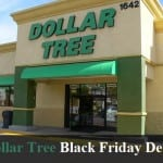 Dollar Tree Black Friday 2021 Deals and Sales