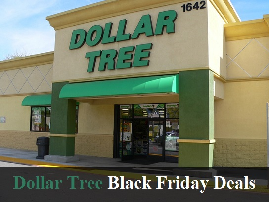 Dollar Tree Black Friday 2018 Deals & Sales