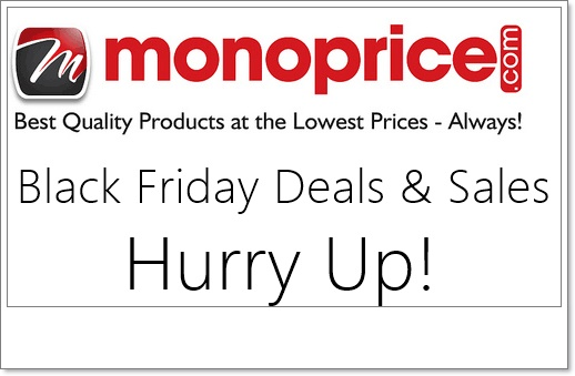 Monoprice Black Friday Deals and Sales
